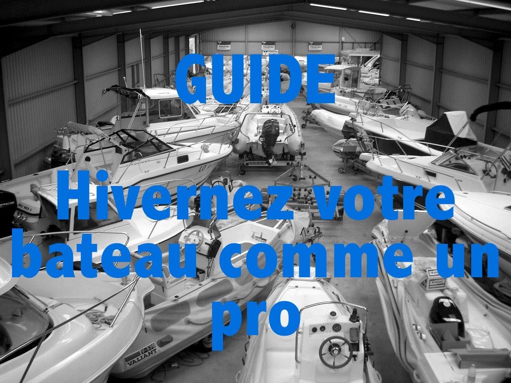 (Guide) Hivernage de votre bateau
