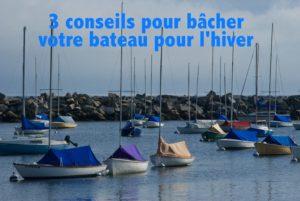Protéger son bateau  : 3 conseils pour bâcher votre bateau pour l'hiver