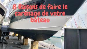 8 bonnes raisons de faire votre carenage de bateau